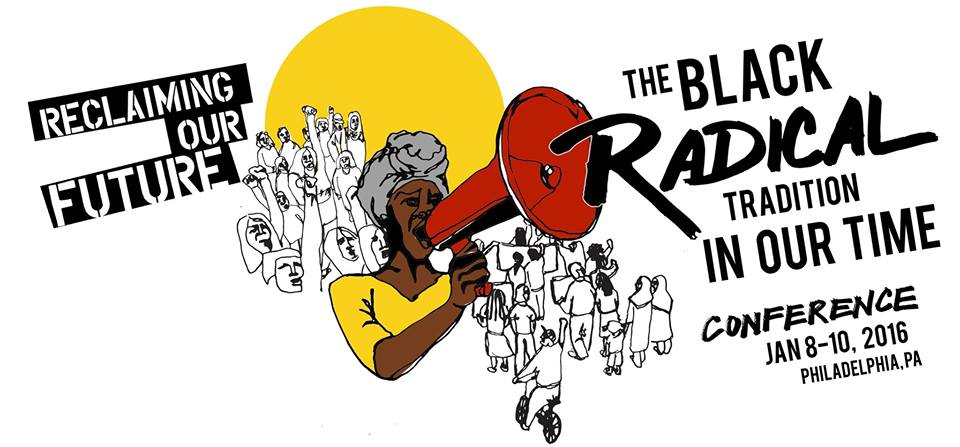 Photo of Black Radical Tradition Conference: Videos and the Call to Action