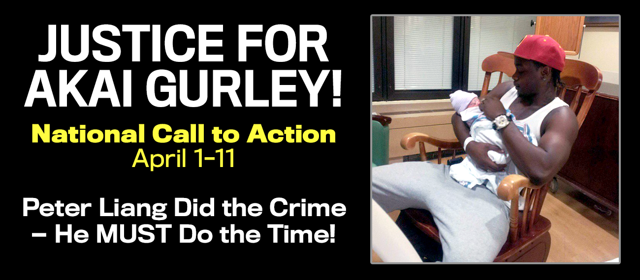 Photo of Justice for Akai Gurley! National Call to Action April 1-11