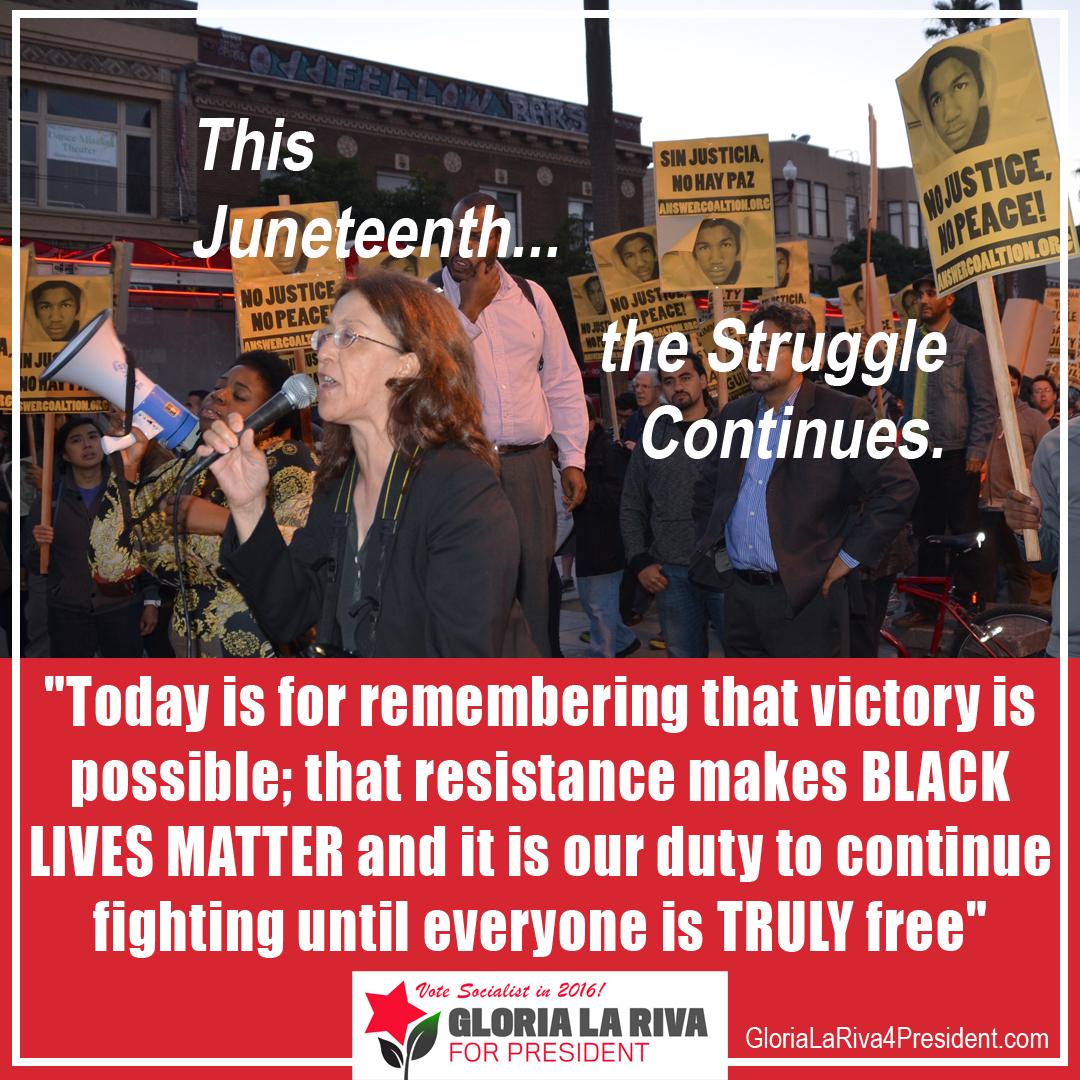 Celebrate Juneteenth – Continue the Struggle!