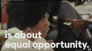"Image and part of quote by Shirley Chisolm in ""History Made"" video."