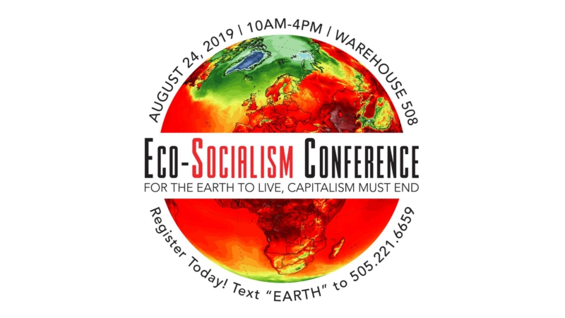 Eco-Socialism Conference to be held in Albuquerque: For the