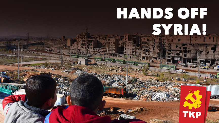TKP statement: Hands off Syria!