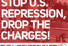 """Photo of Workers Party of Ireland on Denver organizers: """"Stop U.S. Repression, Drop the Charges!"""""""